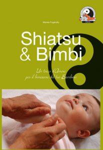 Libro Shiatsu & Bimbi di Marisa Fogarollo
